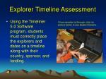 explorer timeline assessment