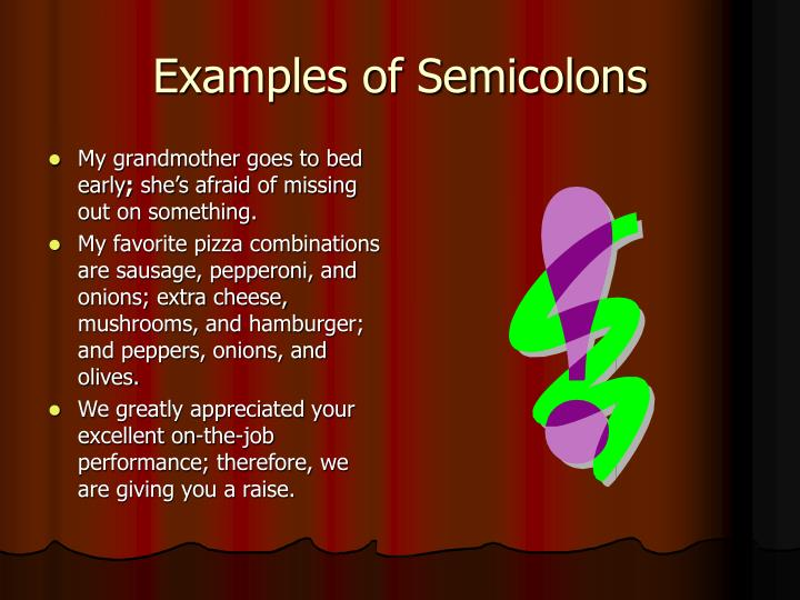 Examples of Semicolons
