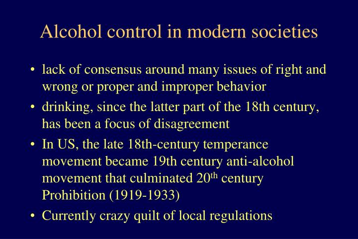 Alcohol control in modern societies