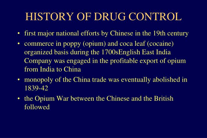 HISTORY OF DRUG CONTROL