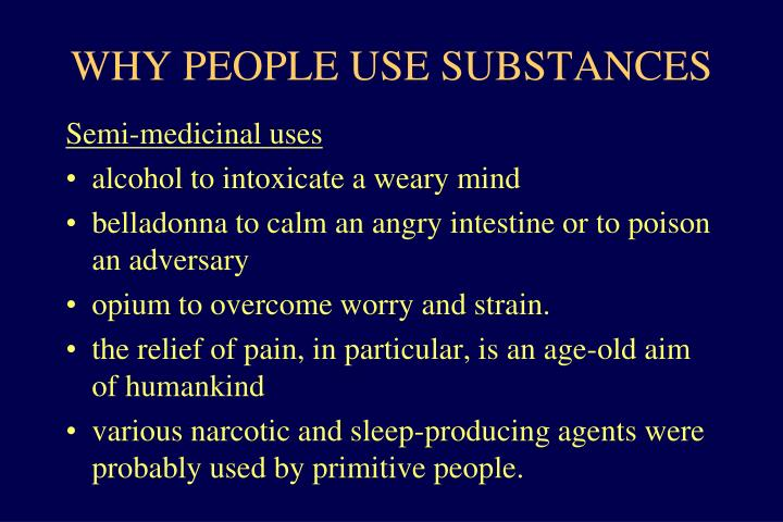 why people use substances
