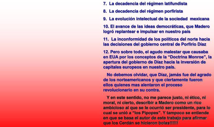 7.  La decadencia del régimen latifundista