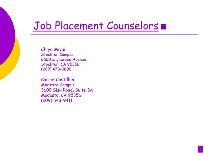 Job placement counselors