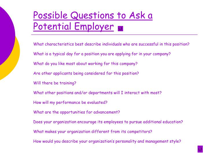 Possible Questions to Ask a