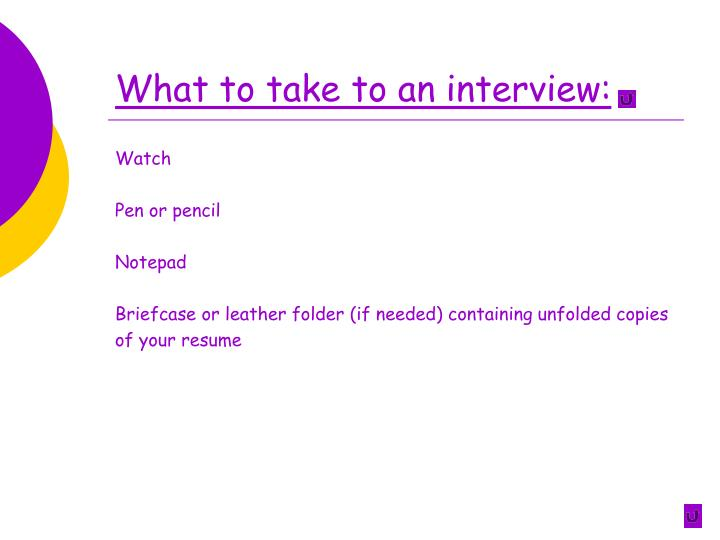 What to take to an interview:
