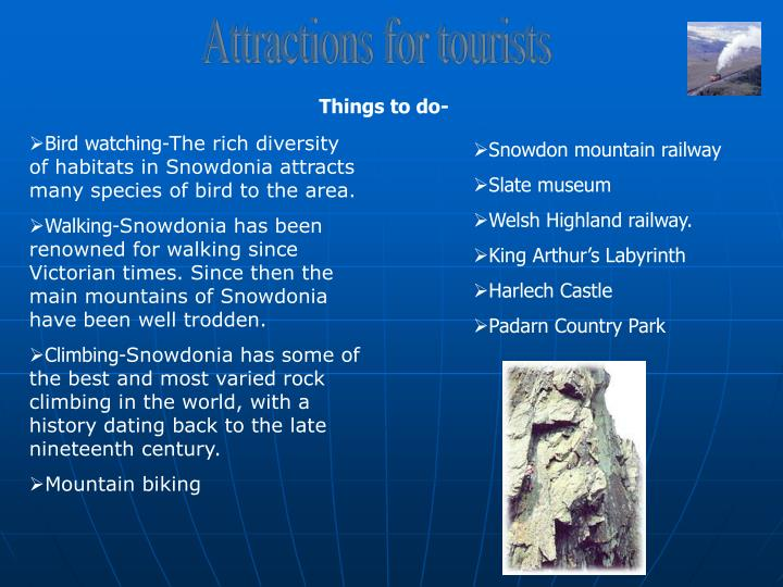 Attractions for tourists
