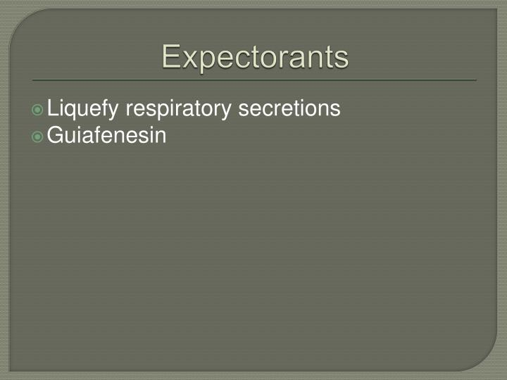Expectorants