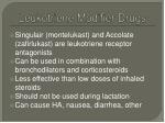 leukotriene modifier drugs1