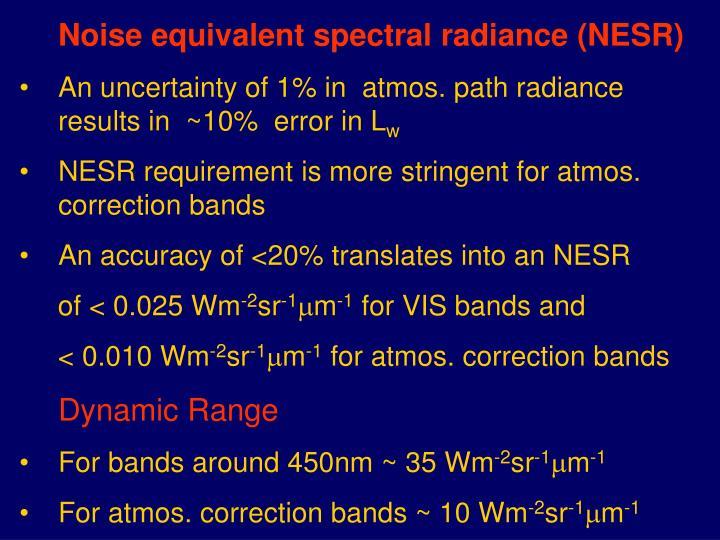 Noise equivalent spectral radiance (NESR)