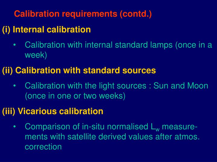 Calibration requirements (contd.)
