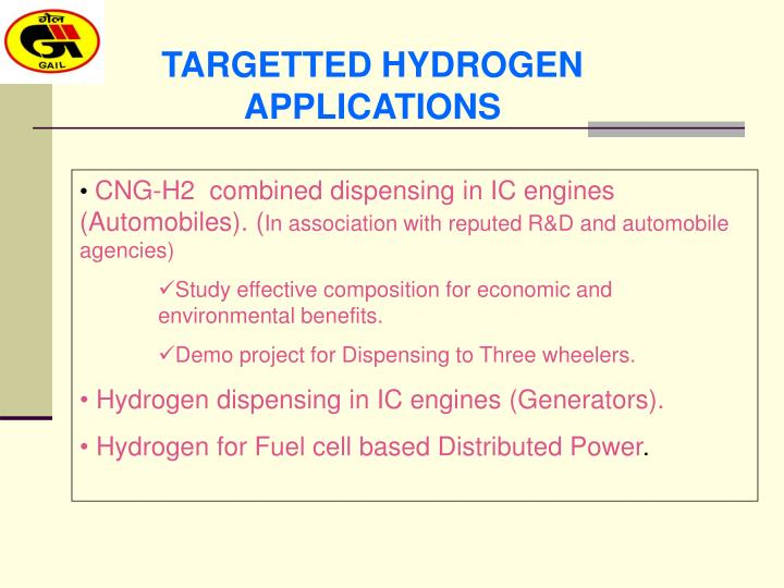 TARGETTED HYDROGEN APPLICATIONS