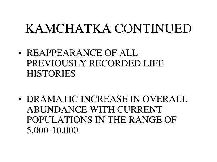 KAMCHATKA CONTINUED