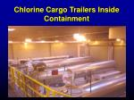 chlorine cargo trailers inside containment