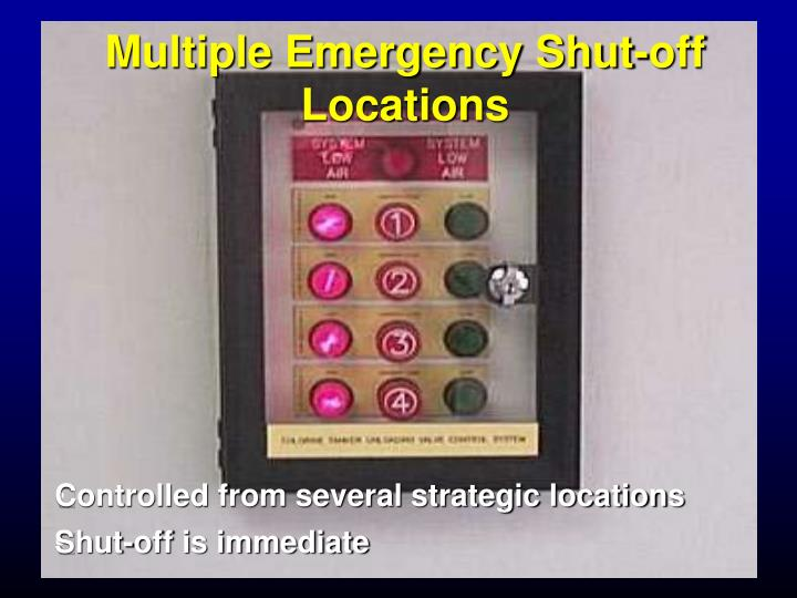 Multiple Emergency Shut-off Locations