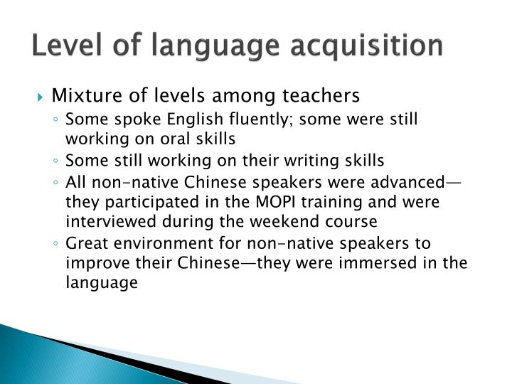 Level of language acquisition