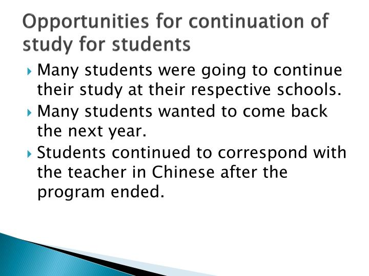 Opportunities for continuation of study for students