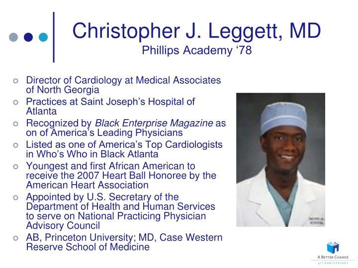 Christopher J. Leggett, MD