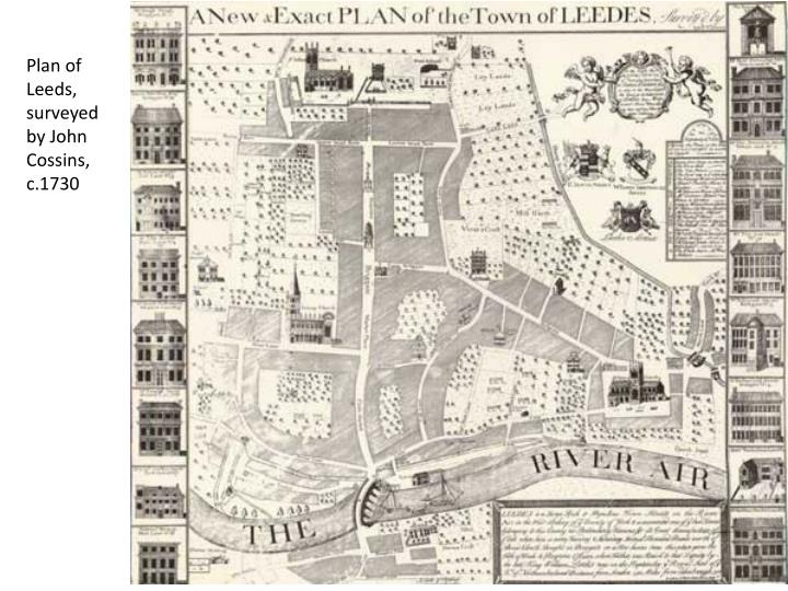Plan of Leeds, surveyed by John Cossins, c.1730