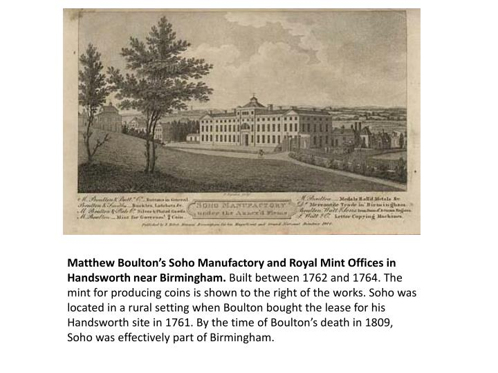 Matthew Boulton's Soho Manufactory and Royal Mint Offices in Handsworth near Birmingham.