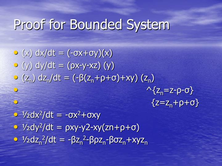 Proof for Bounded System