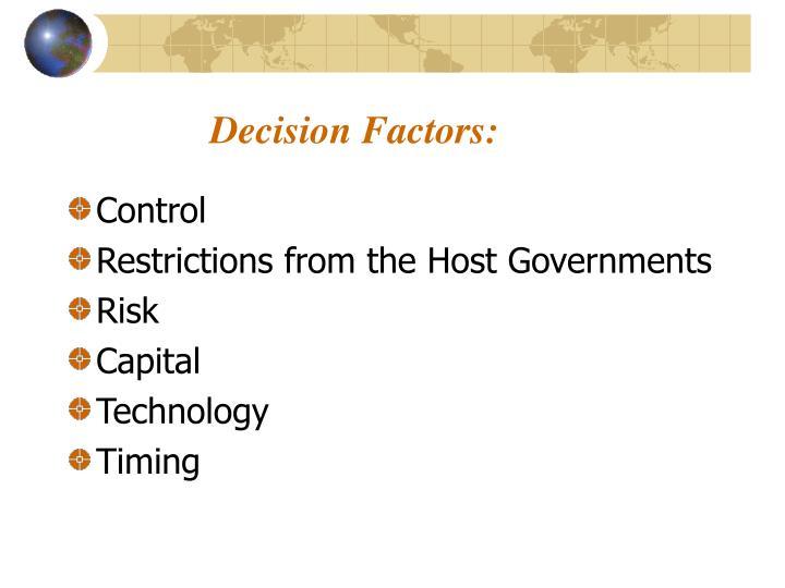 Decision Factors: