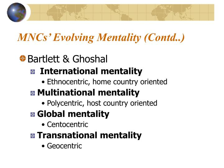 MNCs' Evolving Mentality (Contd..)