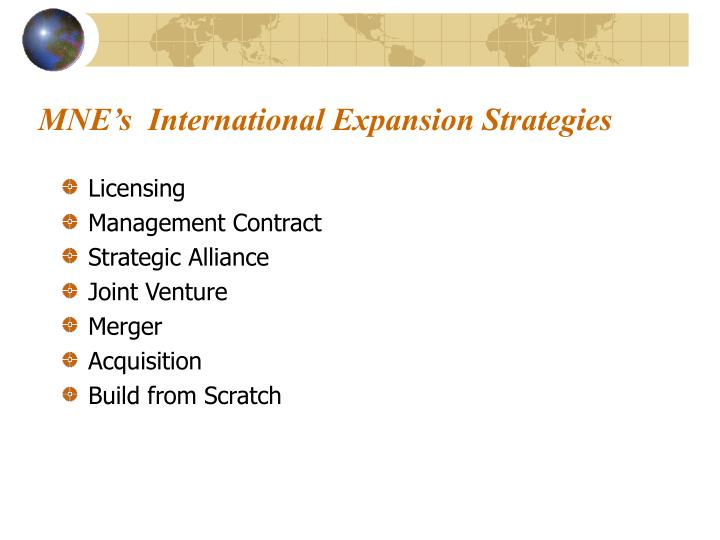 MNE's  International Expansion Strategies
