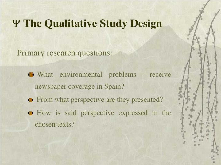 The Qualitative Study Design