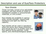 description and use of eye face protectors2