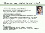 how can eye injuries be prevented