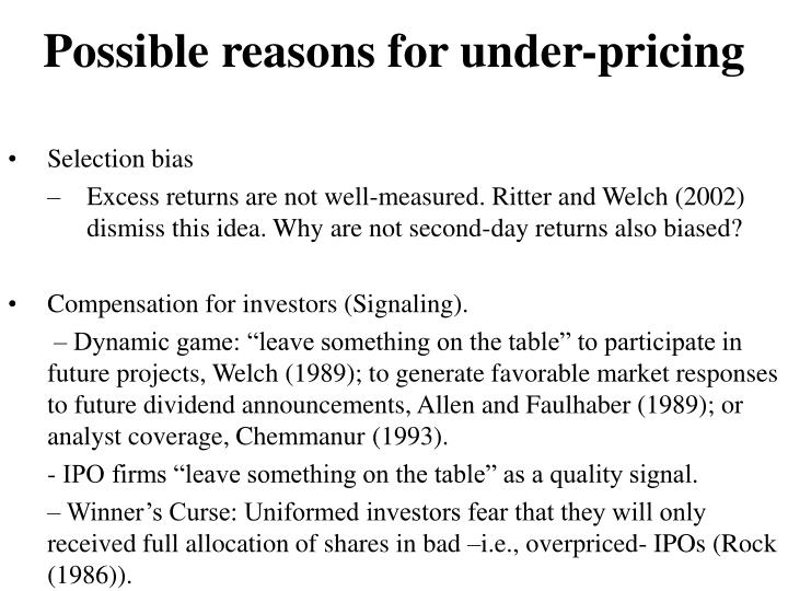 Possible reasons for under-pricing