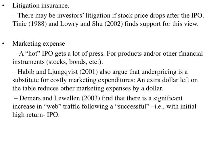 Litigation insurance.