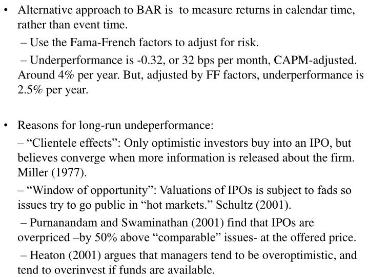 Alternative approach to BAR is  to measure returns in calendar time, rather than event time.