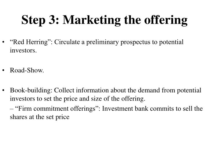 Step 3: Marketing the offering