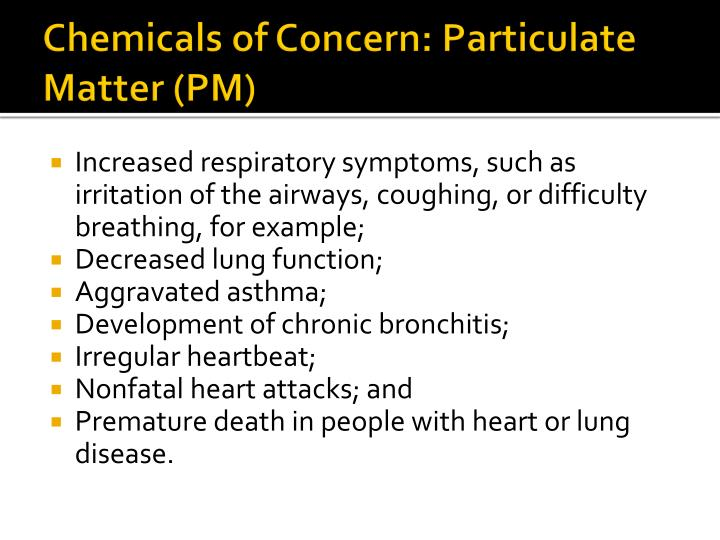 Chemicals of Concern: Particulate Matter (PM)