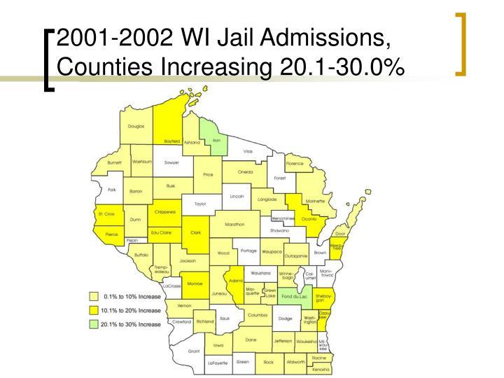 2001-2002 WI Jail Admissions, Counties Increasing 20.1-30.0%