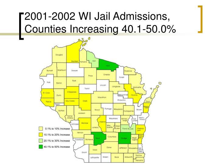 2001-2002 WI Jail Admissions, Counties Increasing
