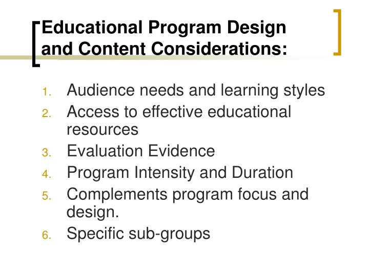 Educational Program Design and Content Considerations: