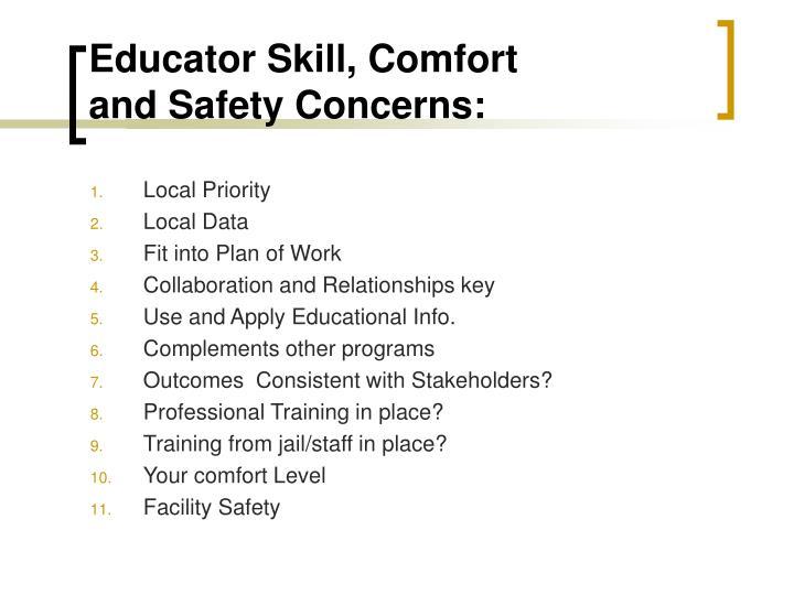 Educator Skill, Comfort