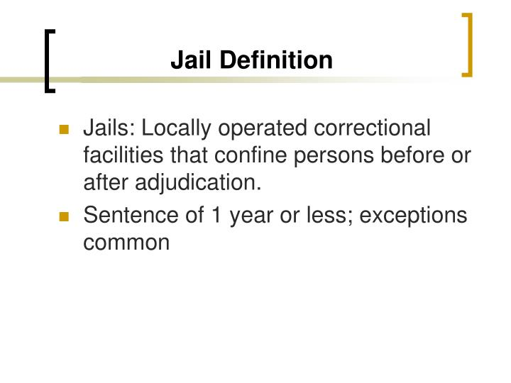 Jail Definition