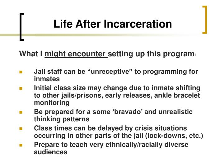 Life After Incarceration