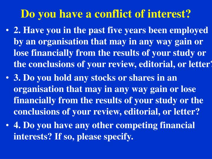 Do you have a conflict of interest?
