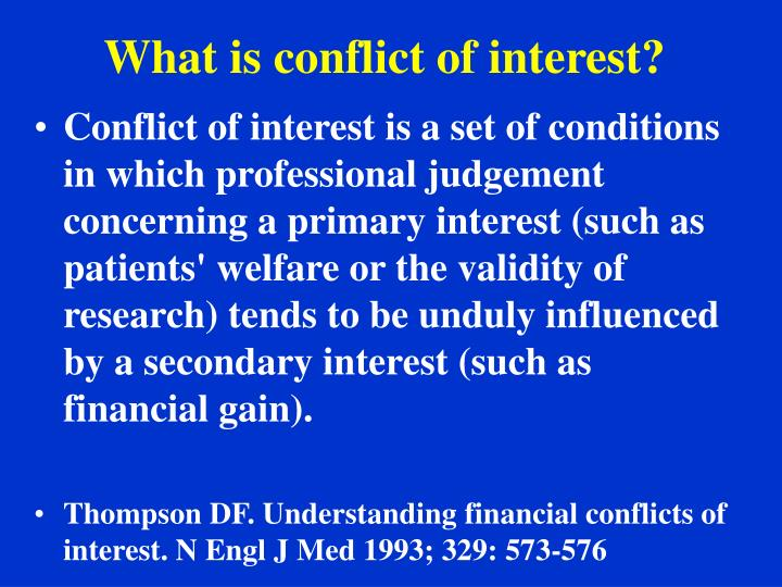 What is conflict of interest?