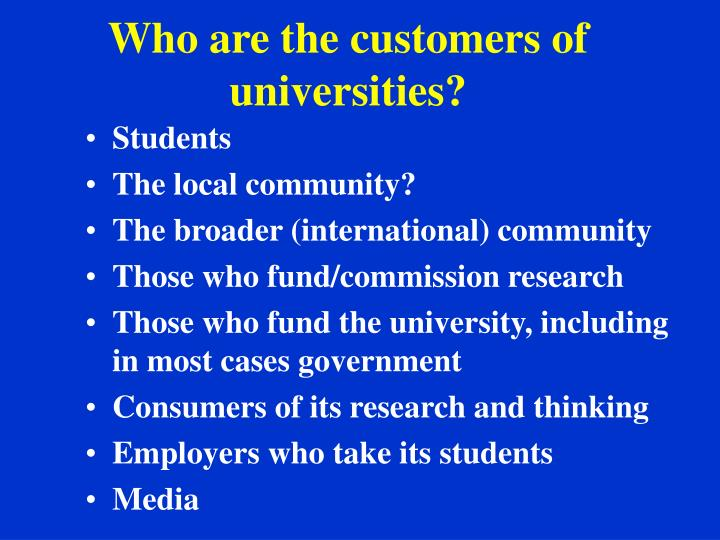 Who are the customers of universities?