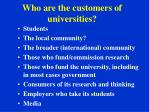 who are the customers of universities