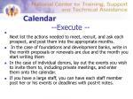 calendar execute