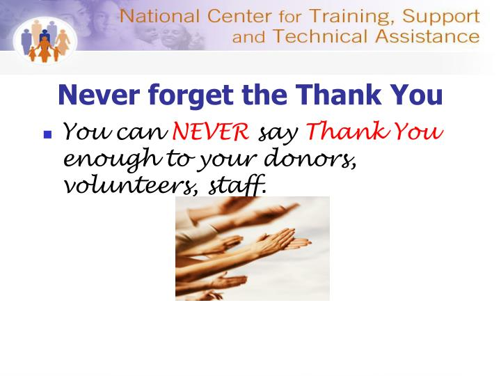 Never forget the Thank You