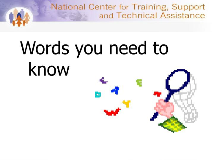 Words you need to know