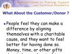 what about the customer donor
