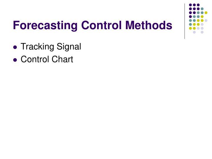 Forecasting Control Methods